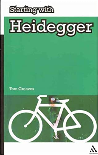 Starting with Heidegger [ STARTING WITH HEIDEGGER BY Greaves, Thomas C. ( Author ) May-30-2010