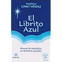 El librito azul (Coleccion Metafisica Conny Mendez) (Spanish Edition)