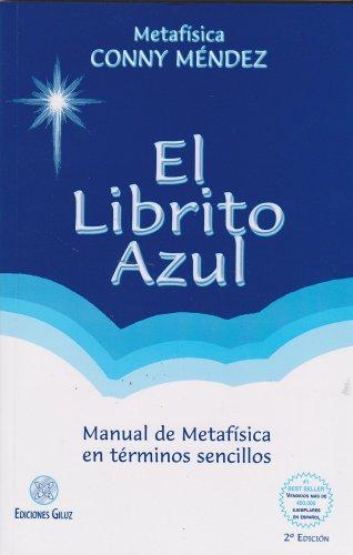 El librito azul (Coleccion Metafisica Conny Mendez) (Spanish Edition) [Conny Mendez] (Tapa Blanda)
