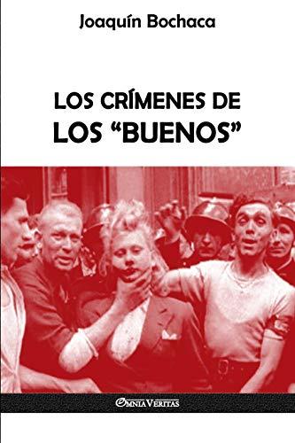 Los Crímenes de Los buenos  [Bochaca, Joaquin] (Tapa Blanda)