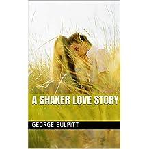 A Shaker Love Story