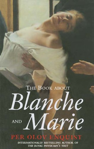 Read Online The Book About Blanche and Marie: A Novel ebook