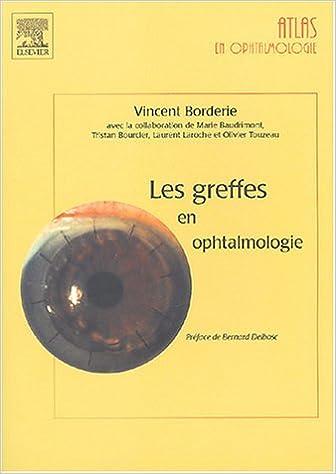 Téléchargement Les Greffes en Ophtalmologie epub pdf