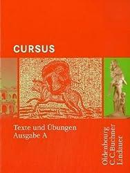 Cursus - Ausgabe A. Einbändiges Unterrichtswerk für Latein: Texte und Übungen
