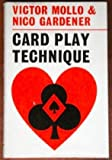 CARD PLAY TECHNIQUE: or, The Art of Being Lucky