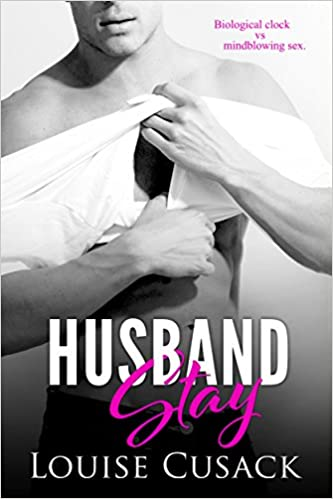 Husband Stay by Louise Cusack