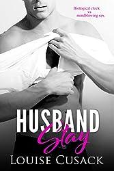 Husband Stay (Husband Series Book 2)