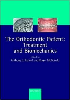 The Orthodontic Patient: Treatment and Biomechanics