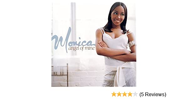 Monica - Angel of Mine / First Night - Amazon.com Music