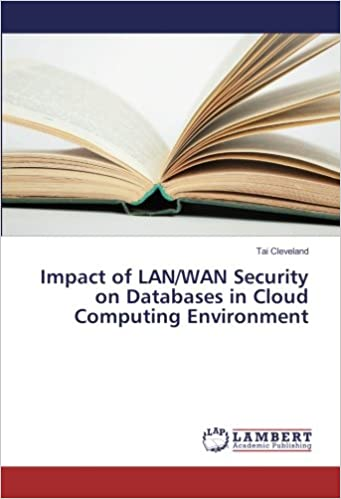 Impact of LAN/WAN Security on Databases in Cloud Computing Environment