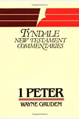 1 Peter (Tyndale New Testament Commentaries) Kindle Edition