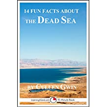 14 Fun Facts About the Dead Sea: A 15-Minute Book (15-Minute Books 1526)