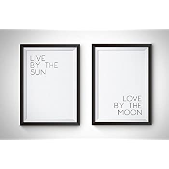 Amazon.com: Live by The Sun-Love by The Moon Art Print Set ...