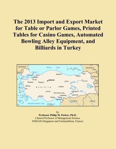 The 2013 Import and Export Market for Table or Parlor Games, Printed Tables for Casino Games, Automated Bowling Alley Equipment, and Billiards in ()