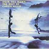 Dusk Till Dawn: The Best of Capercaillie