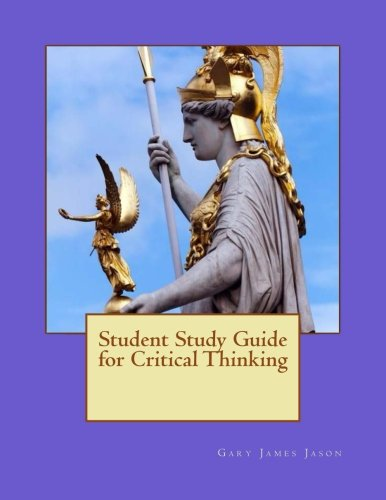 Student Study Guide for Critical Thinking