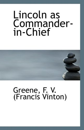 Read Online Lincoln as Commander-in-Chief pdf epub
