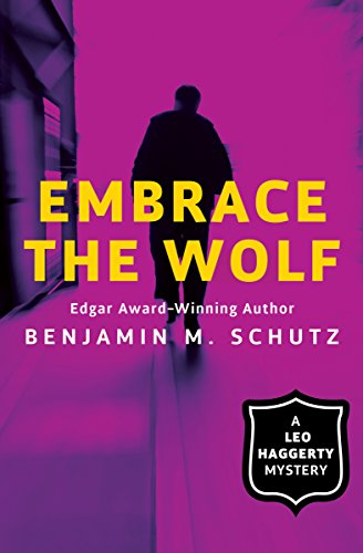 Embrace The Wolf The Leo Haggerty Mysteries Book 1 Kindle