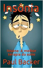 Insônia : Insone: A melhor terapia do sono