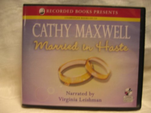 Married in Haste by Cathy Maxwell Unabridged CD Audiobook by Recorded Books