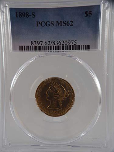 1898 S $5 Liberty Gold Half Eagle Gold (Pre-1933) MS 62 PCGS
