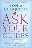 Ask Your Guides: Calling in Your Divine Support
