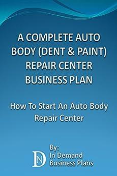 amazoncom a complete auto body dent amp paint repair