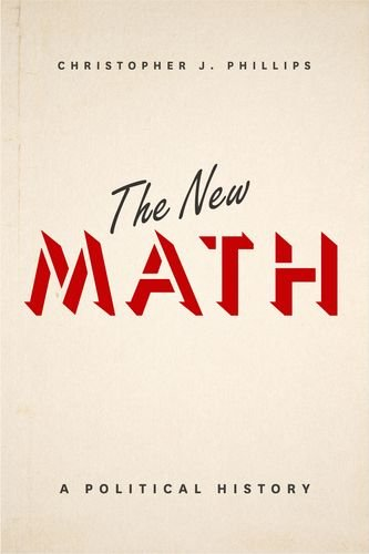 The New Math: A Political History