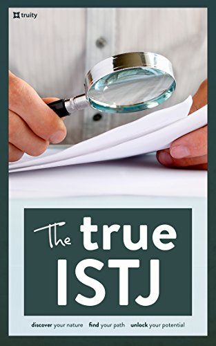The True Istj The True Guides To The Personality Types Kindle