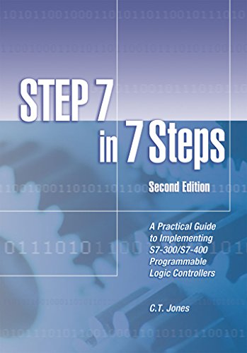 step-7-in-7-steps-a-practical-guide-to-implementing-s7-300-s7-400-programmable-logic-controllers