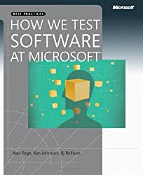 ({HOW WE TEST SOFTWARE AT MICROSOFT}) [{ By (author) Alan Page, By (author) Ken Johnston, By (author) Bj Rollison }] on [December, 2008]
