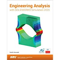 Engineering Analysis with SOLIDWORKS Simulation 2020