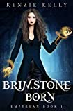 Brimstone Born (Empyrean Book 1)