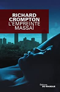 vignette de 'Empreinte massaï (L') (Richard Crompton)'