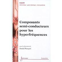 Composants Semi-conducteurs Pour Hyperfrequences (traite Egem)