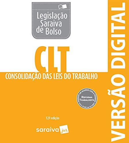 CLT - Legislação Saraiva de Bolso: Consolidação das Leis do Trabalho