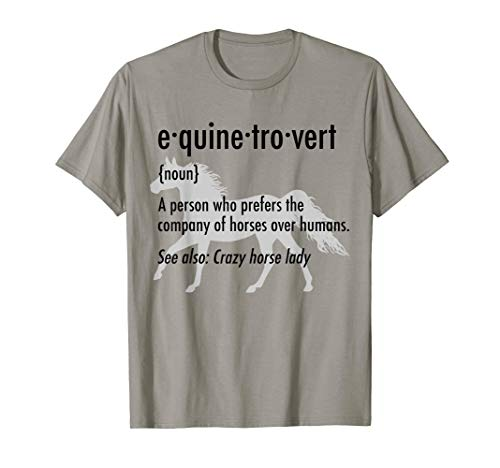 Equine Introvert T-Shirt Funny Horse Lover Gift - Horse Shirts Funny