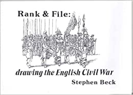 Rank and File: Drawing the English Civil War