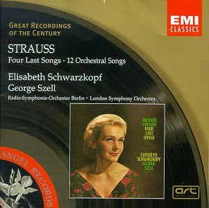 Strauss: Four Last Songs; 12 Orchestral Songs (Great Recordings of the Century)
