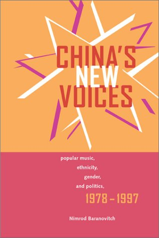 chinas-new-voices-popular-music-ethnicity-gender-and-politics-1978-1997