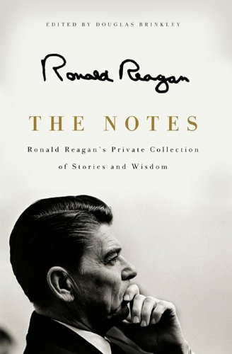 the-notes-ronald-reagans-private-collection-of-stories-and-wisdom