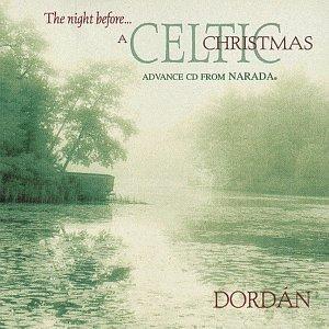 Dordan - The Night Before...A Celtic Christmas - Amazon.com Music