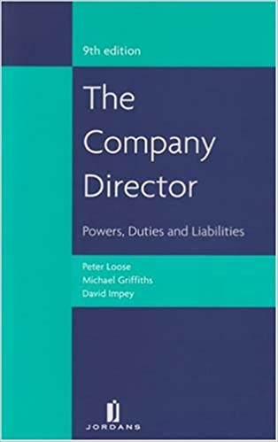 The Company Director: Powers, Duties and Liabilities (Ninth