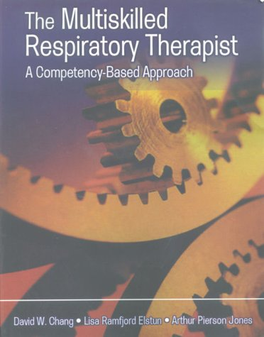 The Multiskilled Respiratory Therapist: A Competency-Based Approach PDF
