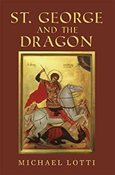 St. George and the Dragon by [Lotti, Michael]