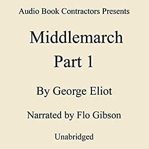 Middlemarch, Volume I Audiobook