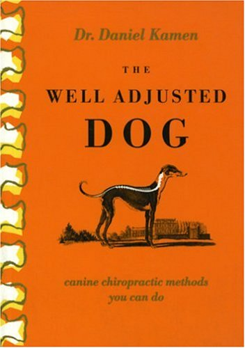 The Well Adjusted Dog: Canine Chiropractic Methods You Can Do by Brookline Books/Lumen Editions (Image #1)