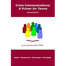Crisis Communications: A Primer for Teams: Second Edition
