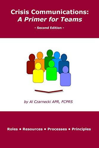 Crisis Communications: A Primer for Teams: Second Edition (Best Laptop For Digital Media Students)