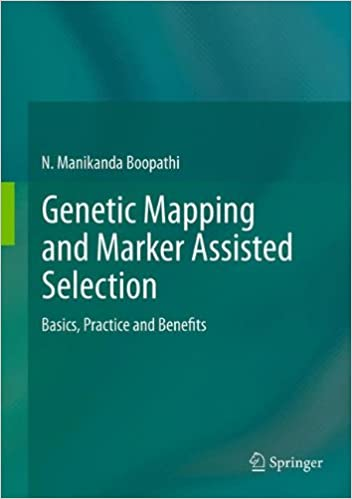 Read online Genetic Mapping and Marker Assisted Selection: Basics, Practice and Benefits PDF